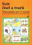 Matematika pro 5. roč.  ZŠ Učebnice Svět čísel a tvarů - Alena Hošpesová