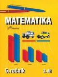 Matematika pro 5. ročník - 3. díl - Josef Molnár, ...
