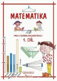 Matematika pro 5. ročník základní školy (1. díl) - Potůčková Jana