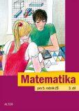 Matematika pro 5. ročník ZŠ 3. díl - Jaroslava Justová