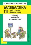 Matematika pro 7. roč. ZŠ - 1.díl (Zlomky, Celá čísla...) - 3. vydání - Oldřich Odvárko, ...