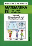 Matematika pro 7.roč.ZŠ,3.díl - Oldřich Odvárko, ...