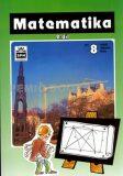 Matematika pro 8. ročník základní školy - 2. díl - Josef Trejbal