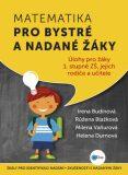 Matematika pro bystré a nadané žáky pro 1. stupeň ZŠ - Růžena Blažková, ...