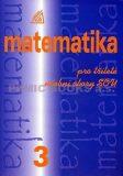Matematika pro tříleté učební obory SOU 3 - Calda Emil