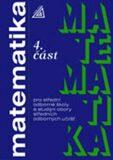 Matematika pro SOŠ a studijní obory SOU - 4.část - Oldřich Petránek