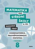 Matematika pro střední školy 8.díl Zkrácená verze - Hana Lukšová, ...