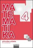 Matematika se Čtyřlístkem 4 - Příručka učitele - Alena Rakoušová, ...