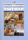 Materiály a technické vybavení současného interiéru - Moderní bydlení - Alena Řezníčková, ...
