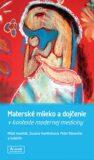Materské mlieko a dojčenie v kontexte modernej medicíny - Peter Bánovčin, ...
