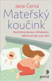Mateřský koučink - Psychická příprava v těhotenství, během porodu a po něm - Jana, Černá