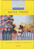 Matka Tereza - Inspirace - Wolfgang Bader