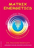 Matrix Energetics - Richard Bartlett
