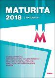 Maturita 2018 z matematiky - Dana Gazárková, ...