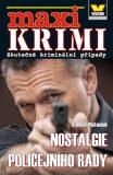 Maxi krimi - Nostalgie policejního rady - Vladimír Matoušek