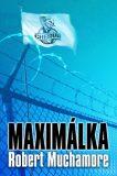 Maximálka - Robert Muchamore