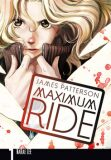 Maximum Ride 1 - James Patterson, Lee NaRae