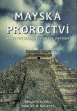 Mayská proroctví - Adrian Gilbert