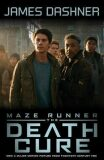 Maze Runner 3: The Death Cure (Movie Tie In) - James Dashner
