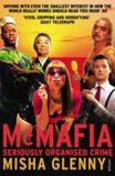McMafia : Seriously Organised Crime - Misha Glenny