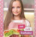 Mé malé kuchařce - Zlatica Kramárová, ...