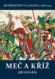Meč a kříž - Jiří Kovařík