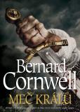 Meč králů - Bernard Cornwell
