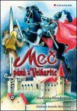 Meč pánů z Velhartic - Jindřiška Mendozová