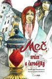 Meč, srdce a čarodějky - Jindřiška Mendozová