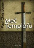 Meč Templářů - Paul Christopher