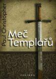 Meč Templářů - Paul Christopher