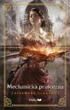 Pekelné stroje Mechanická princezna - Cassandra Clare