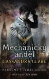 Mechanický anděl - Cassandra Clare