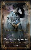 Pekelné stroje Mechanický anděl - Cassandra Clare