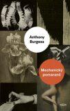 Mechanický pomaranč - Anthony Burgess