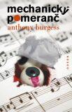 Mechanický pomeranč - Anthony Burgess