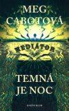 Mediátor Temná je noc - Meg Cabotová