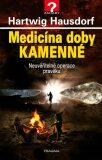 Medicína doby kamenné - Hartwig Hausdorf