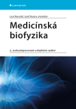 Medicínská biofyzika - Leoš Navrátil, Jozef Rosina