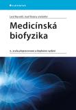 Medicínská biofyzika - Jozef Rosina, ...