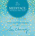 Meditace, potrava pro duši - Sri Chinmoy
