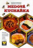 Medová kuchařka - Miroslav Mayer, ...