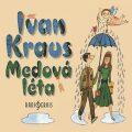 Medová léta - Ivan Kraus