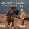 Méďové na cestách PODZIM - Václav Chaloupek