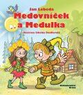 Medovníček a Medulka - Jan Lebeda