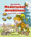 Medovníček detektivem - Jan Lebeda