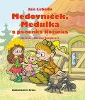 Medovníček, Medulka a panenka Rózinka - Jan Lebeda