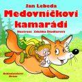 Medovníčkovi kamarádi - Jan Lebeda