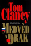 Medvěd a drak - Tom Clancy