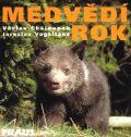 Medvědí rok - Václav Chaloupek, ...